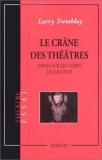 Le crâne des théâtres